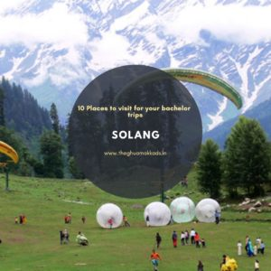 Visit Solang in Himachal Pradesh for the adventure between the mountains.